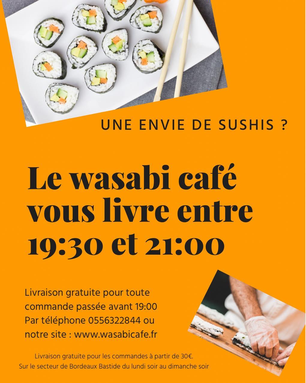 Le Wasabi Café vous livre à domicile entre 19h30 et 21h00